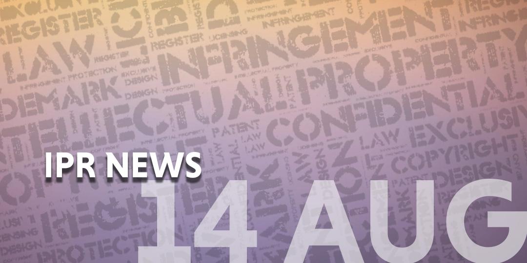 IPR News update templatte - 14 Aug