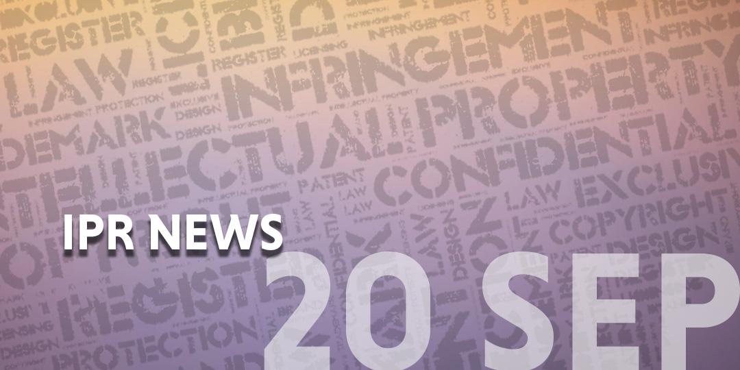 IPR News update template - 20 Sep