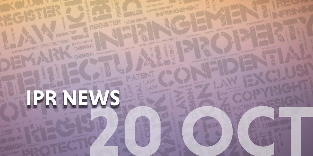 IPR News update template - 20 Oct